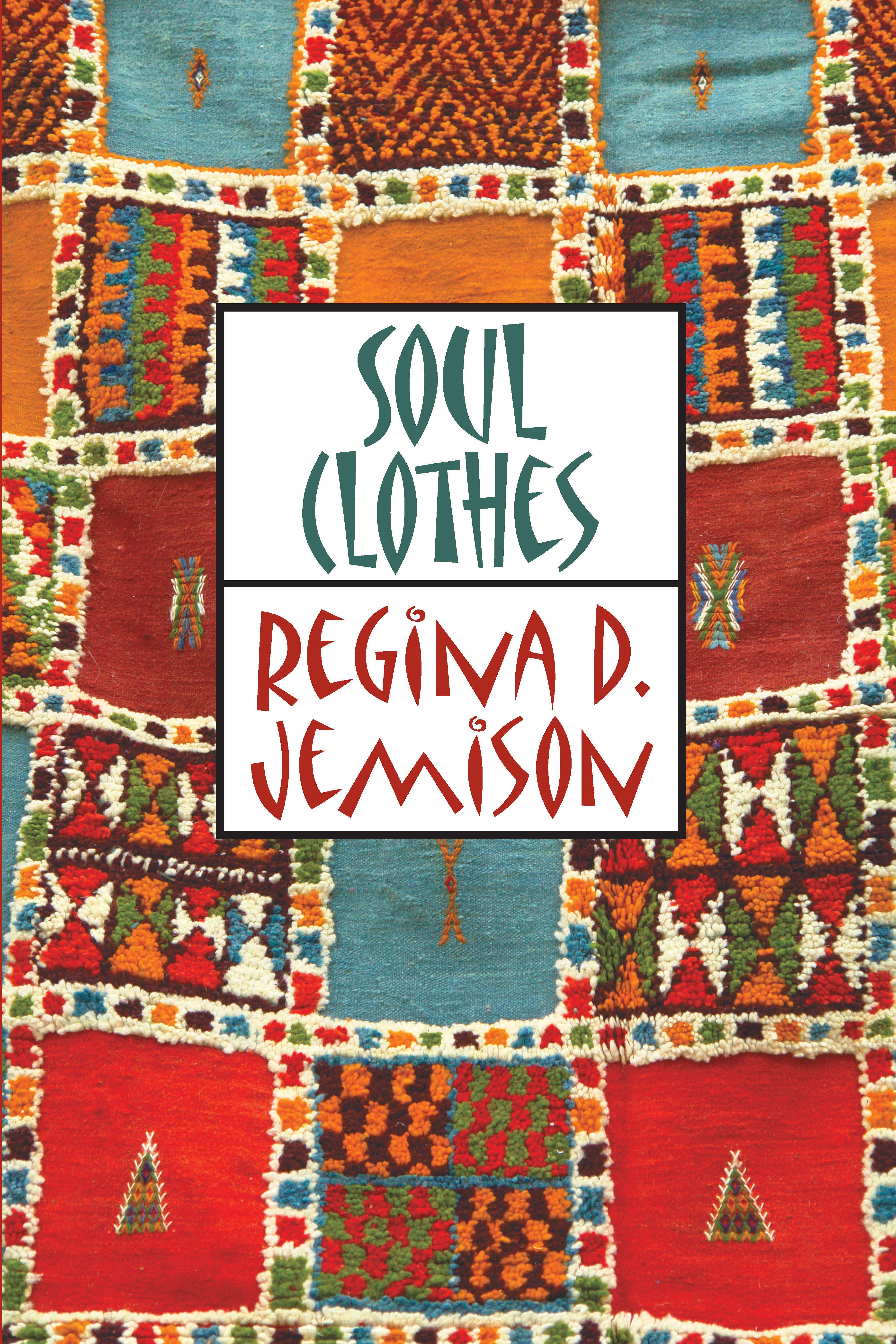 Soul Clothes 978-1-61599-095-5