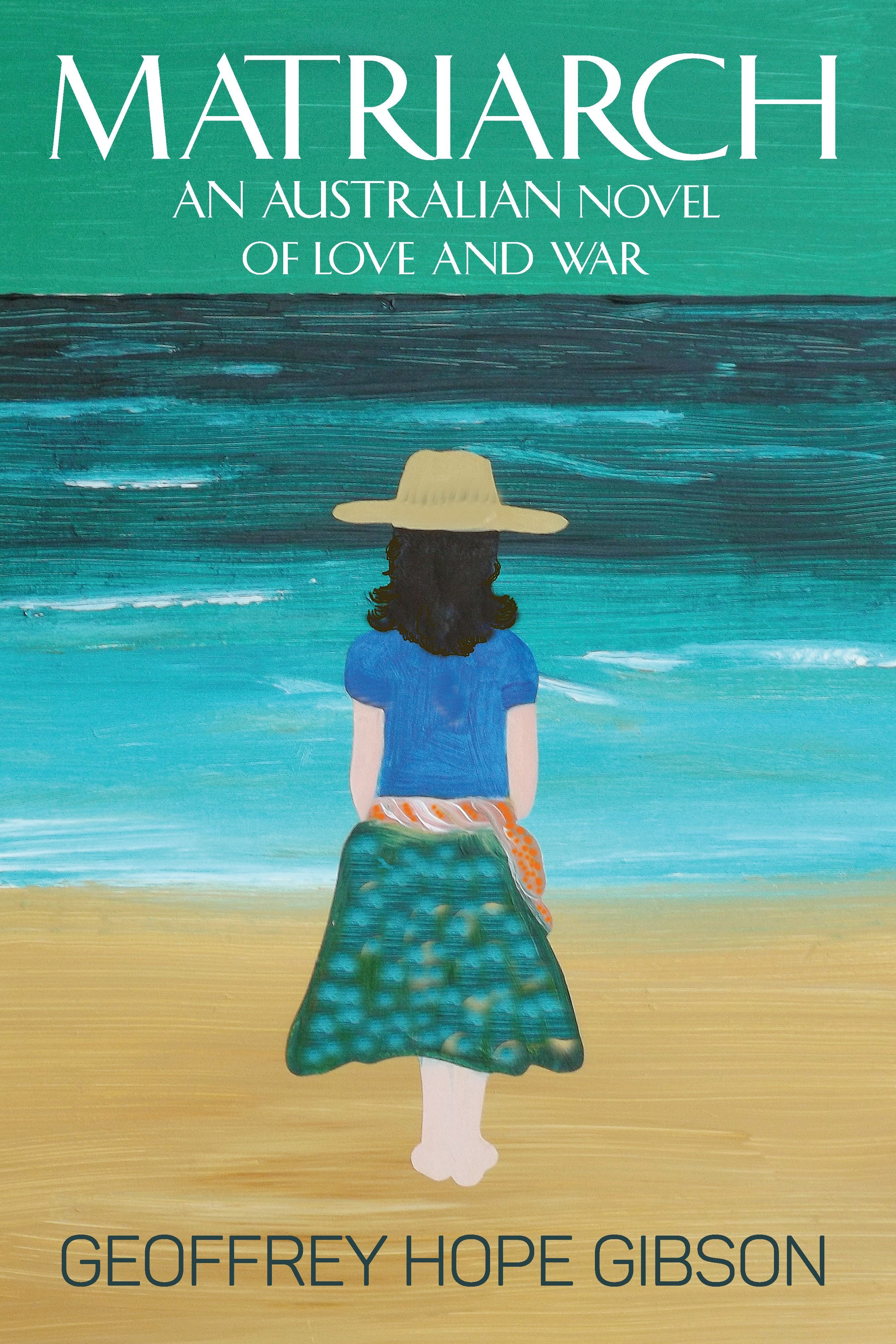 Matriarch: An Australian Novel of Love and War 978-1-61599-270-6