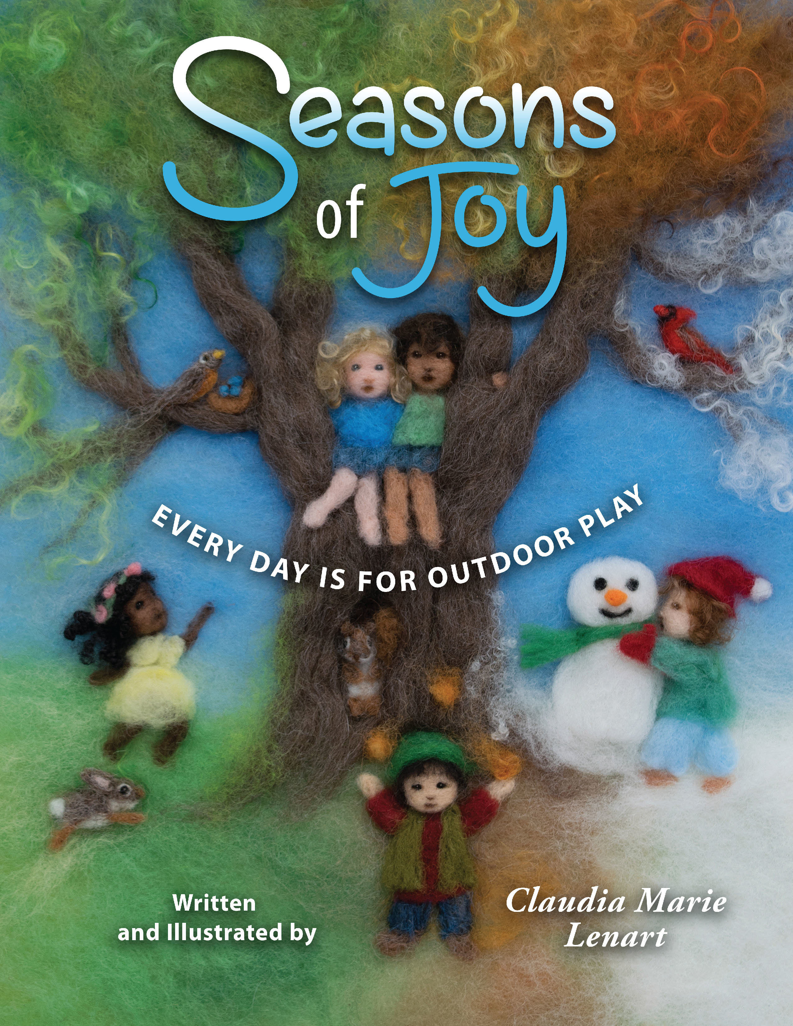 Seasons of Joy: Every Day is for Outdoor Play 978-1-61599-317-8