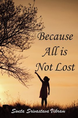 Because all is not lost: Verse on Grief