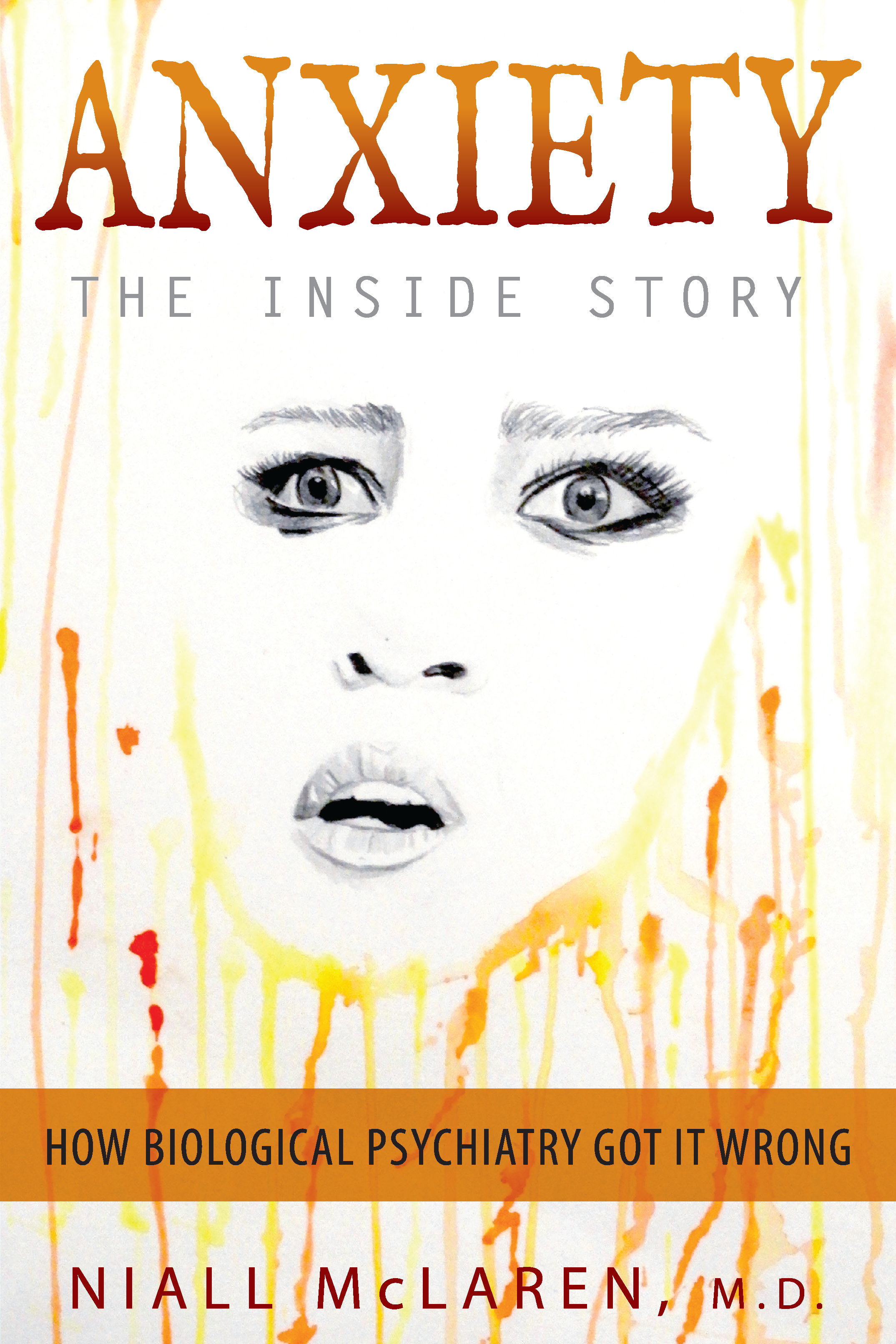 Anxiety - The Inside Story 978-1-61599-410-6