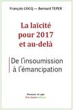La laïcité pour 2017 et au-delà, par François Cocq et Bernard Teper