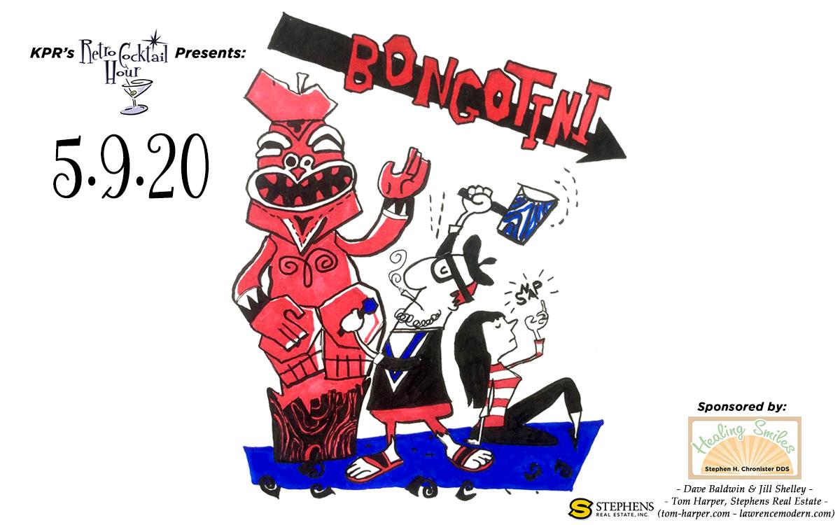Retro Cocktail Hour Presents: The Many Moods of BongoTini