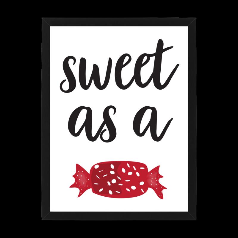 Sweet as a ...