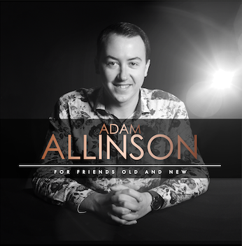 Adam Allinson - For Friends Old And New - New Album 2019