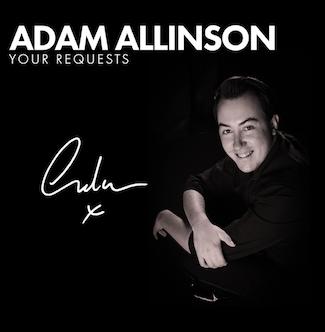 Adam Allinson - Your Requests
