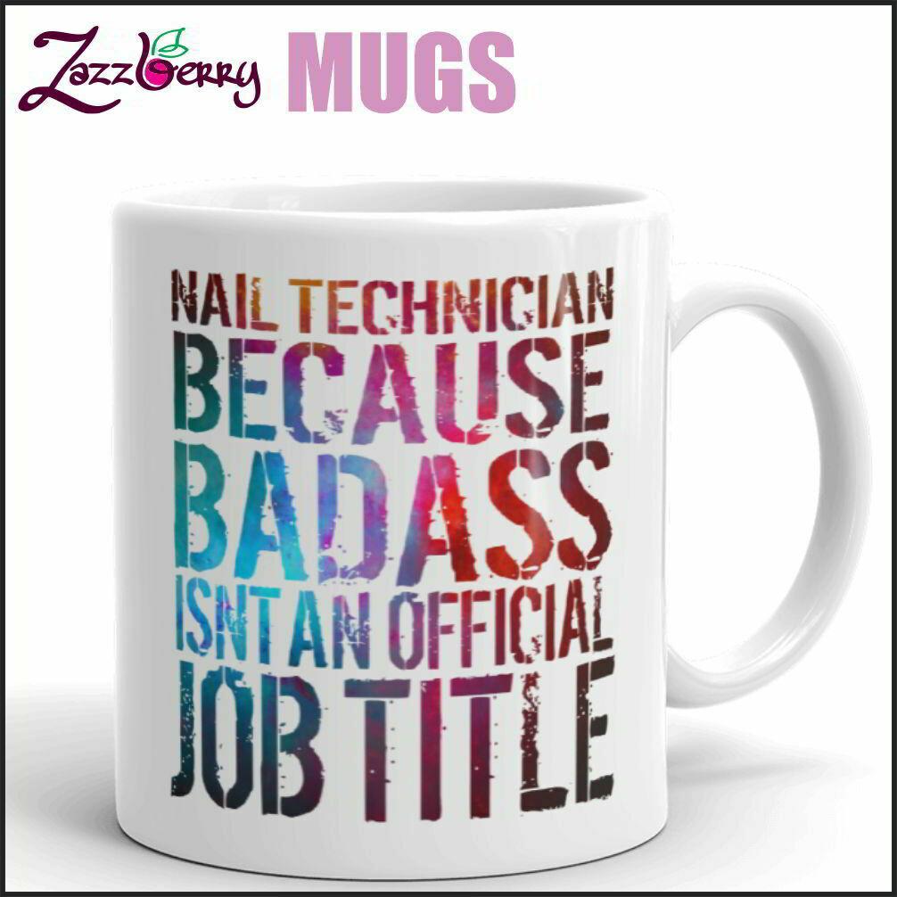 Nail Technician because Badass