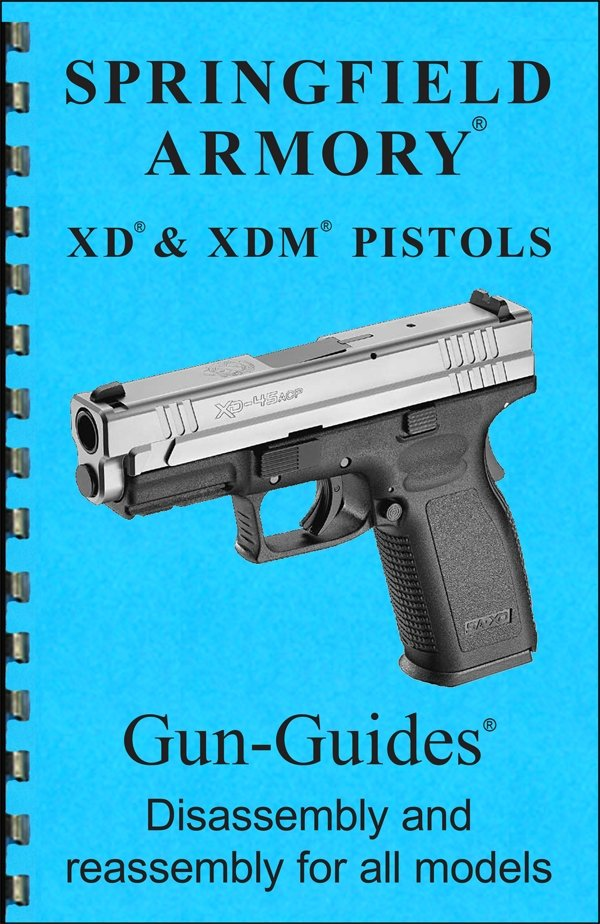 Springfield XD & XDM Pistols Gun-Guides® Disassembly & Reassembly for All Models