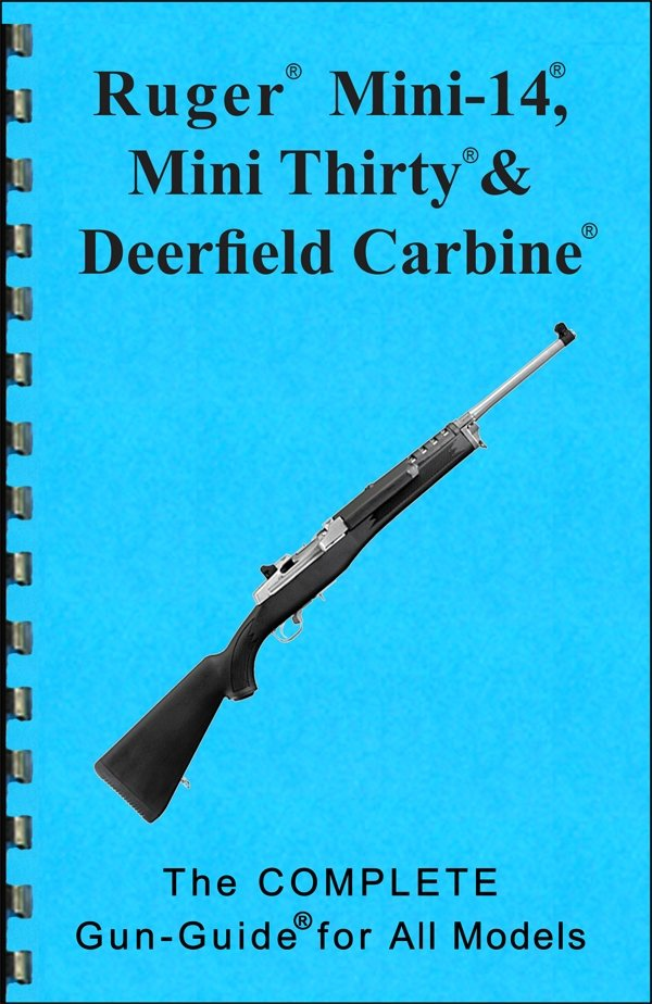 Ruger® Complete Guide MINI-14, Mini Thirty, & Deerfield Carbine Gun-Guides®