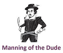 Shakespeare's Shorts – Manning of the Dude