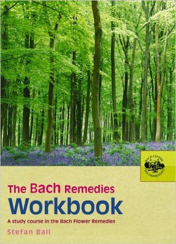 The Bach Remedies Workbook: A study course in the Bach Flower Remedies 00016