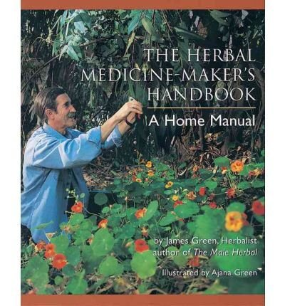 The Medicine-Maker's Handbook: A Home Manual 00017