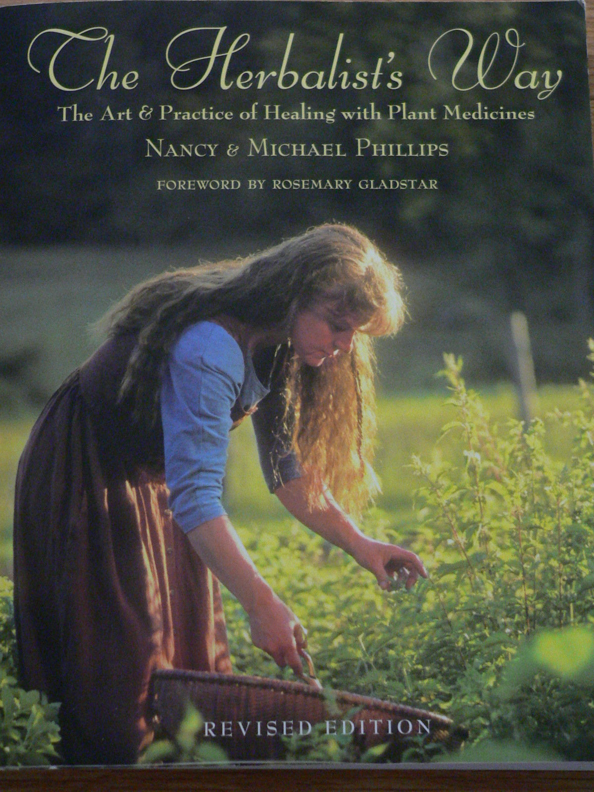 The Herbalist's Way: The Art & Practice of Healing with Plant Medicine 00019