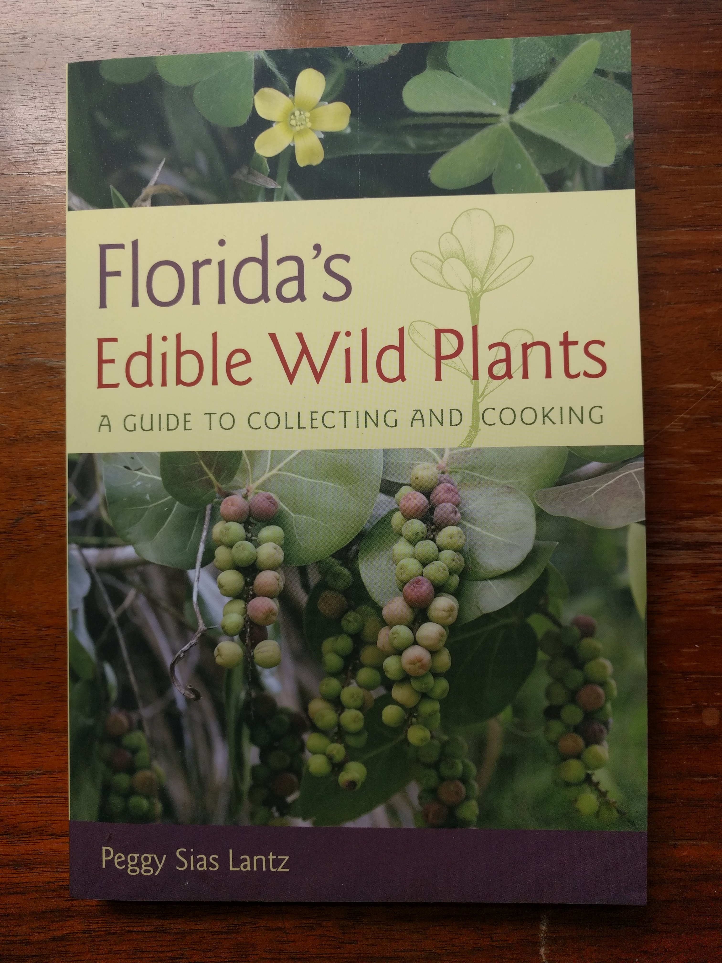 Florida's Edible Wild Plants: A Guide to Collecting and Cooking 00023