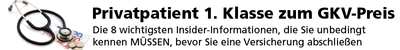 Privatpatient 1. Klasse zum GKV-Preis - E-Book & Hörbuch
