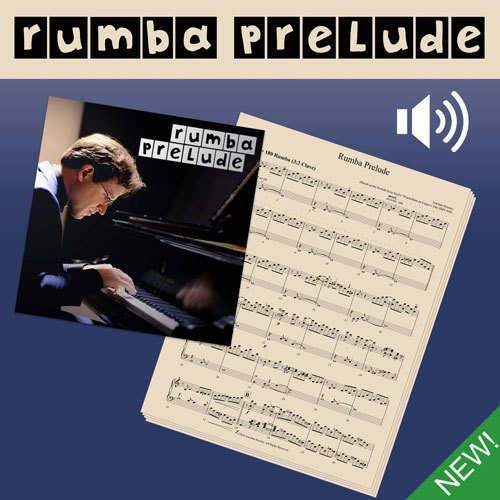 Rumba Prelude - Sheet Music and Audio (mp3)