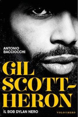 Gil Scott-Heron. Il Bob Dylan nero