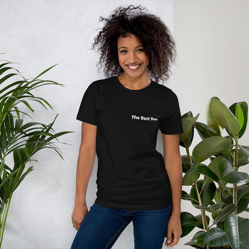 The Best You Short-Sleeve Unisex T-Shirt (Back Image)
