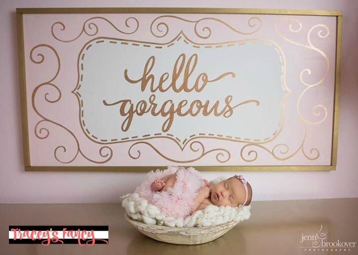 Hello Gorgeous sign 00012