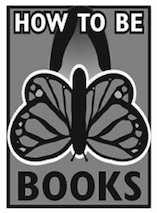 How To Be Books