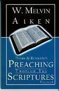 Preaching Through the Scriptures Volume 4: Daniel & Revelation by Dr. W Melvin Aiken