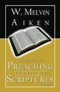 Preaching Through The Scriptures Volume 7: Pauline Epistles by Dr. W. Melvin Aiken