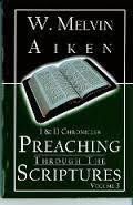 Preaching Through the Scriptures Volume 3: 1 & 2 Chronicles