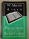 Preaching Through the Scriptures Volume  9:  Acts of the Apostles by Dr. W. Melvin Aiken