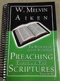 Preaching Through the Scriptures Volume 11:  The Penteteuch Genesis - Deuteronomy by Dr. W. Melvin Aiken 00012