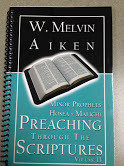 Preaching Through the Scriptures Volume 13:  Minor Prophets Hosea - Malichi by Dr. W. Melvin Aiken 00014