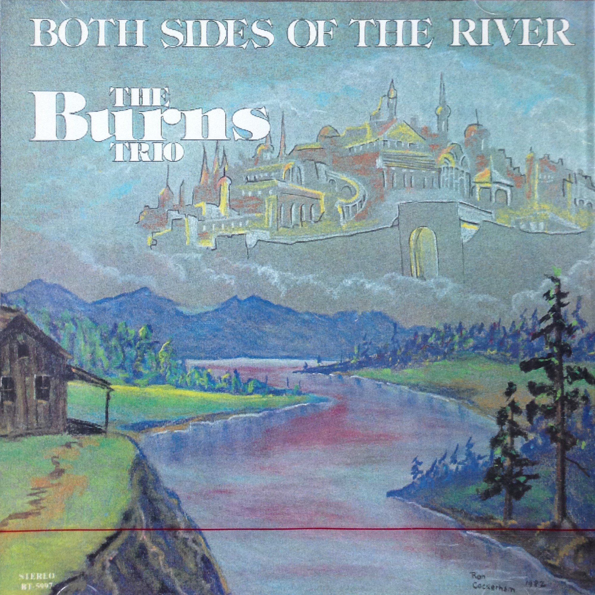 The Burns Trio:  Both Sides of the River  CD 00035