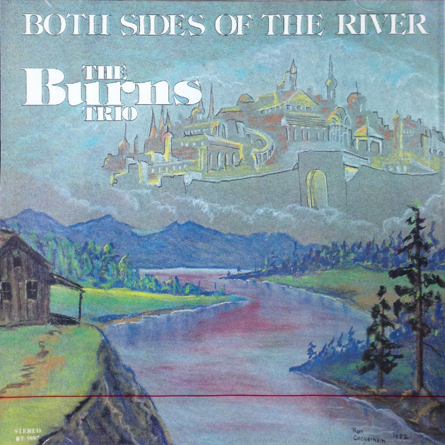 The Burns Trio:  Both Sides of the River  CD
