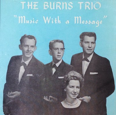 The Burns Trio:  Music With a Message  CD