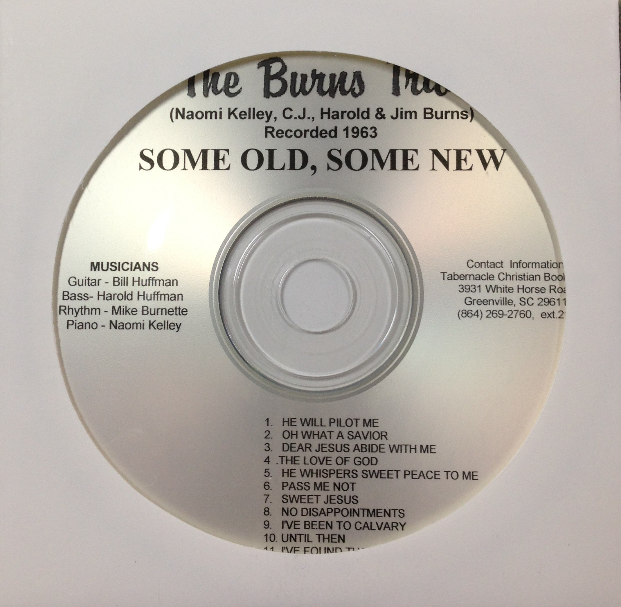 The Burns Trio:  Some Old, Some New  CD 00040