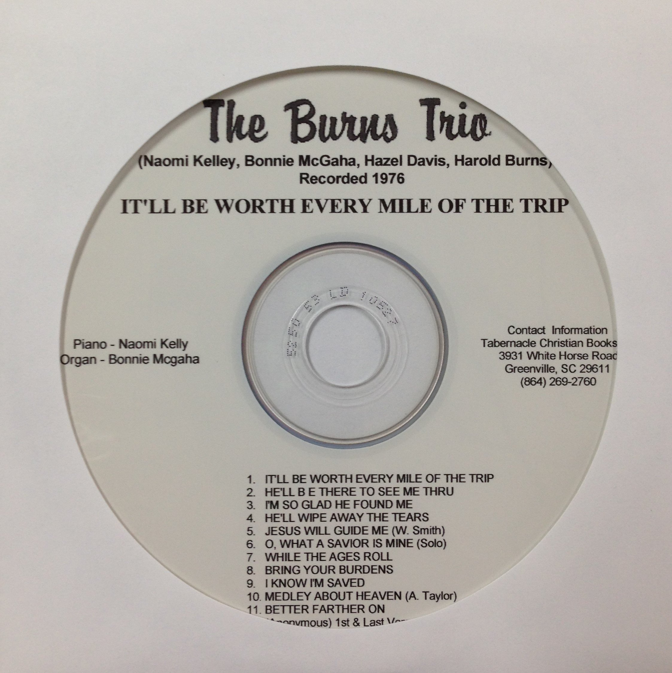 The Burns Trio:  It'll Be Worth Every Mile of the Trip  CD 00041