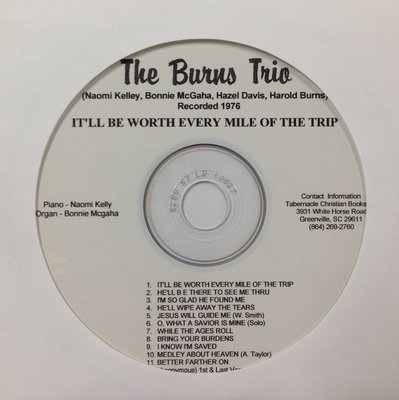 The Burns Trio:  It'll Be Worth Every Mile of the Trip  CD