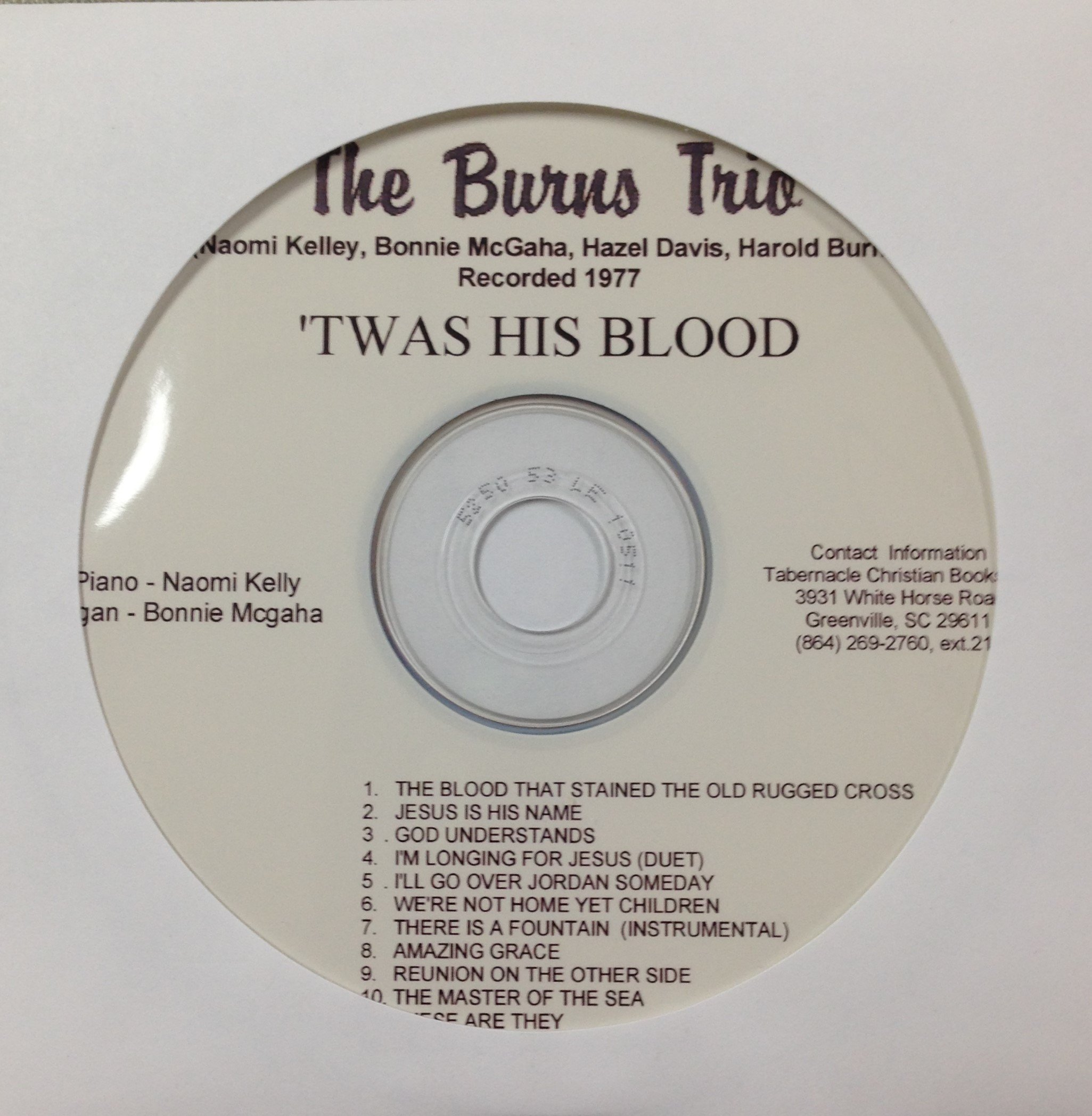 The Burns Trio:  'Twas His Blood  CD 00042