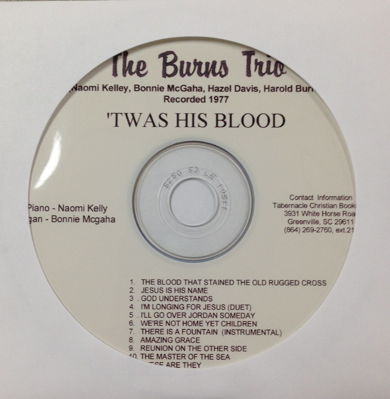 The Burns Trio:  'Twas His Blood  CD