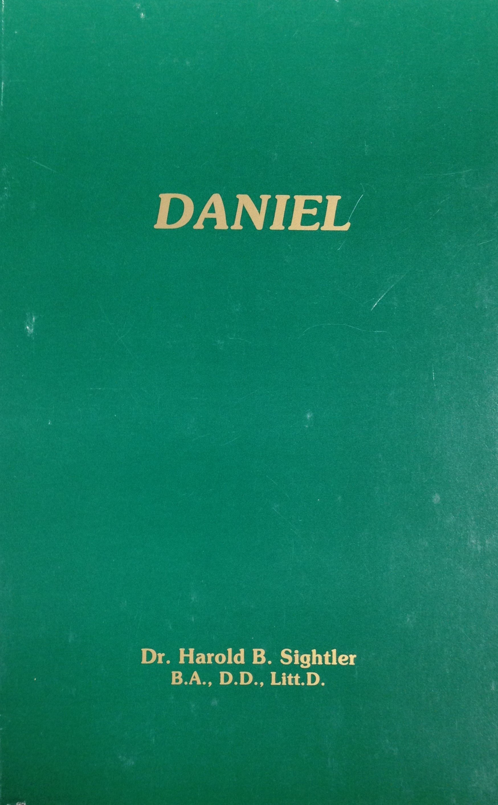 Daniel by Dr. Harold B. Sightler 00048