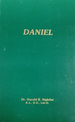 Daniel by Dr. Harold B. Sightler