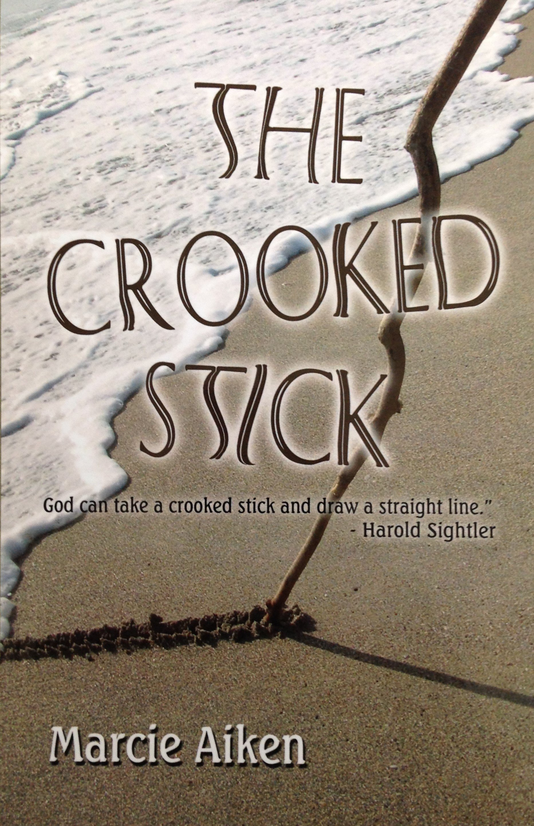 The Crooked Stick by Mrs. Marcie Aiken 00001