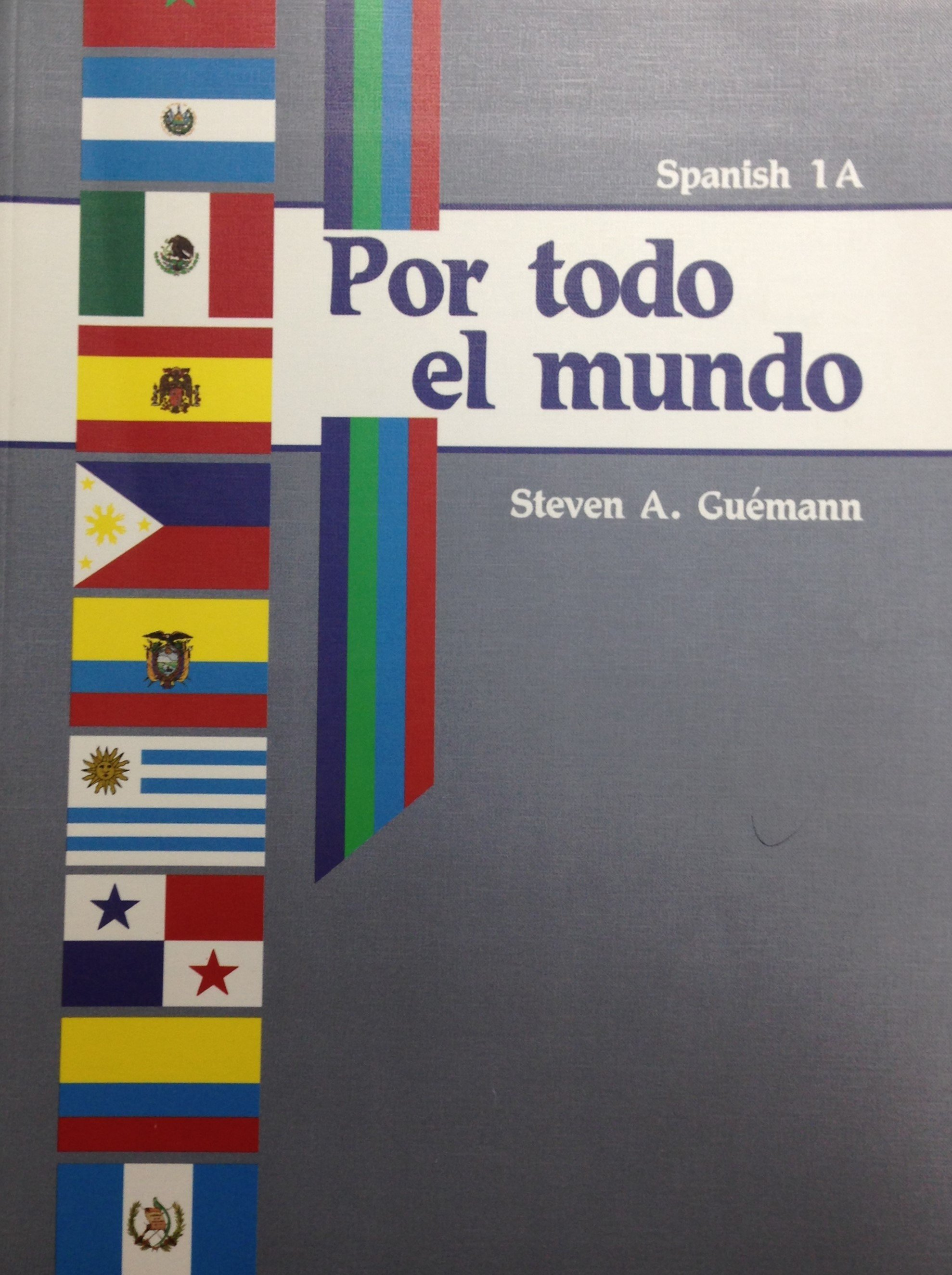 Por todo el mundo Spanish 1 Curriculum ABeka 00058