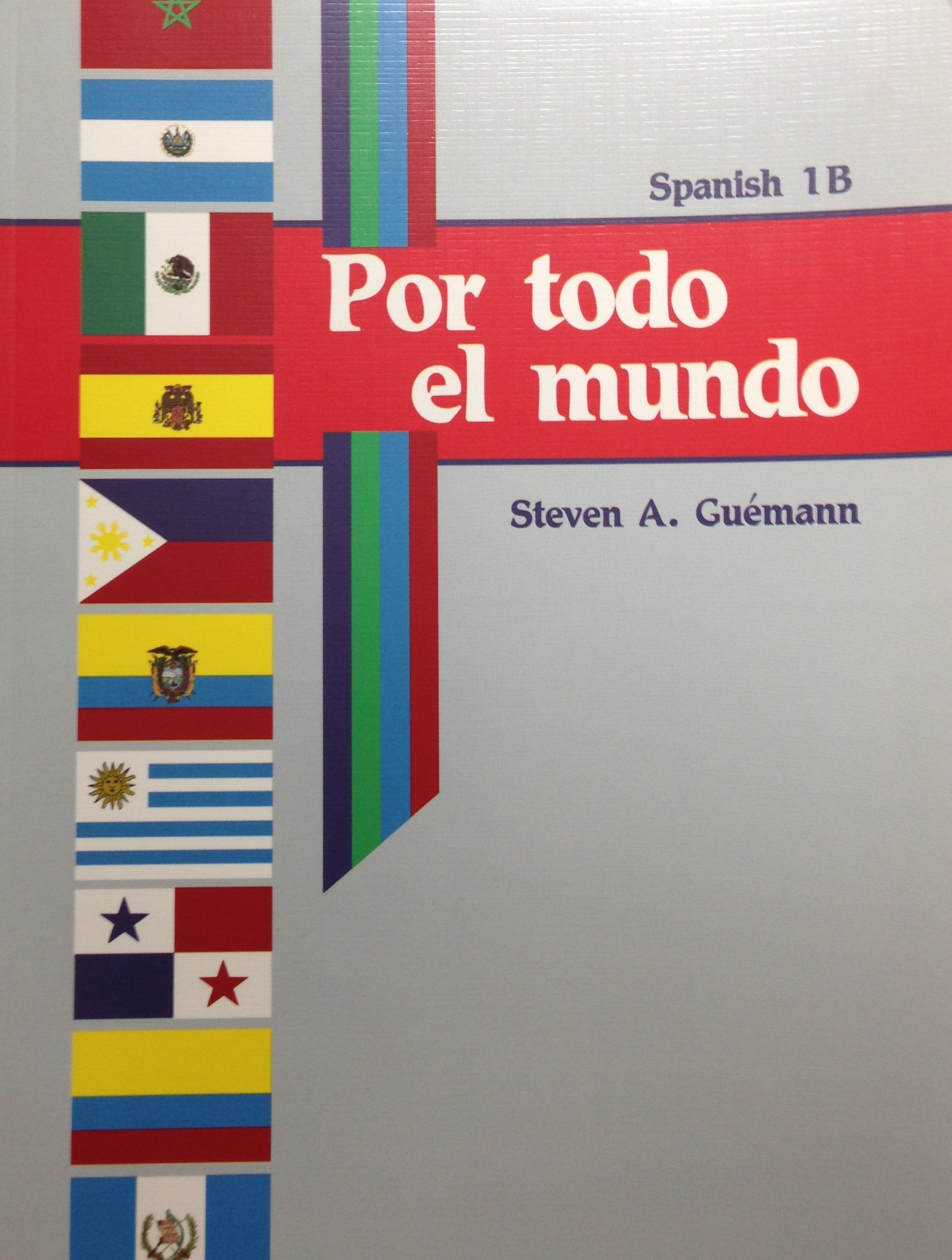 Por todo el mundo Spanish 1 Curriculum ABeka