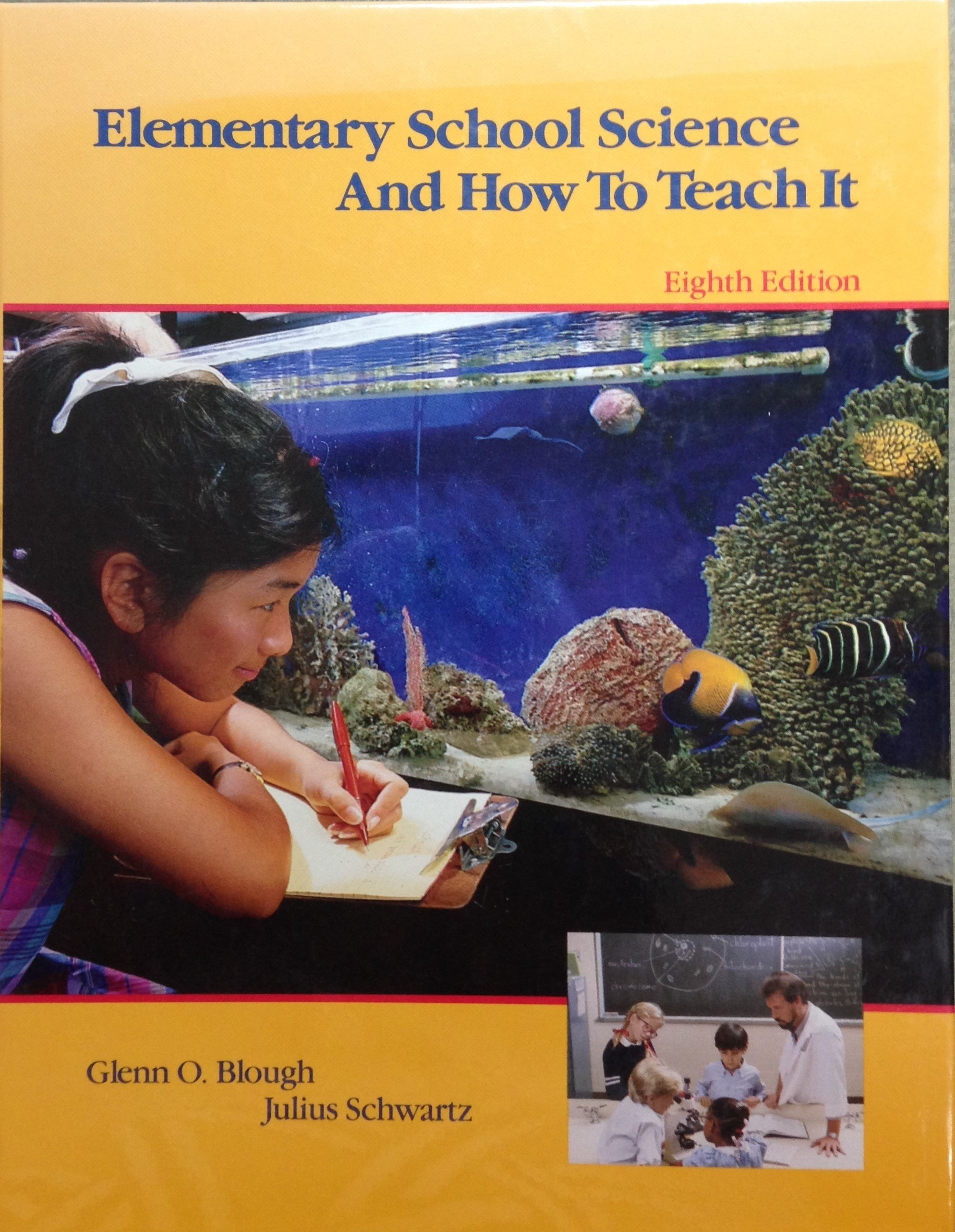 Elementary School Science and How to Teach It:  Eighth Edition 00065