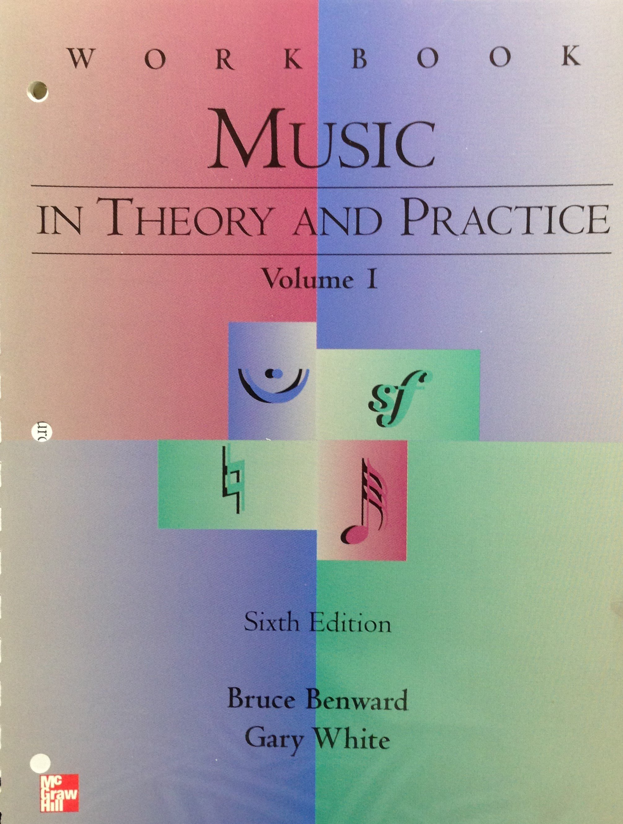 Music in Theory and Practice Volume I Workbook:  Sixth Edition 00067