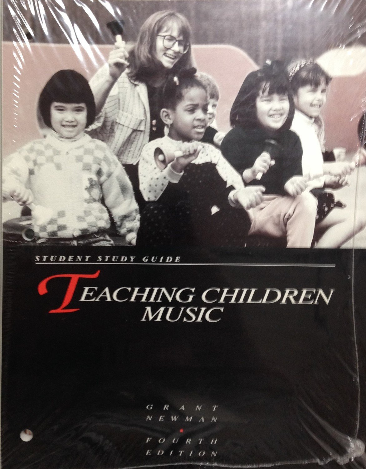 Teaching Children Music: Teacher's Manual and Student Study Guide (Fourth Edition)
