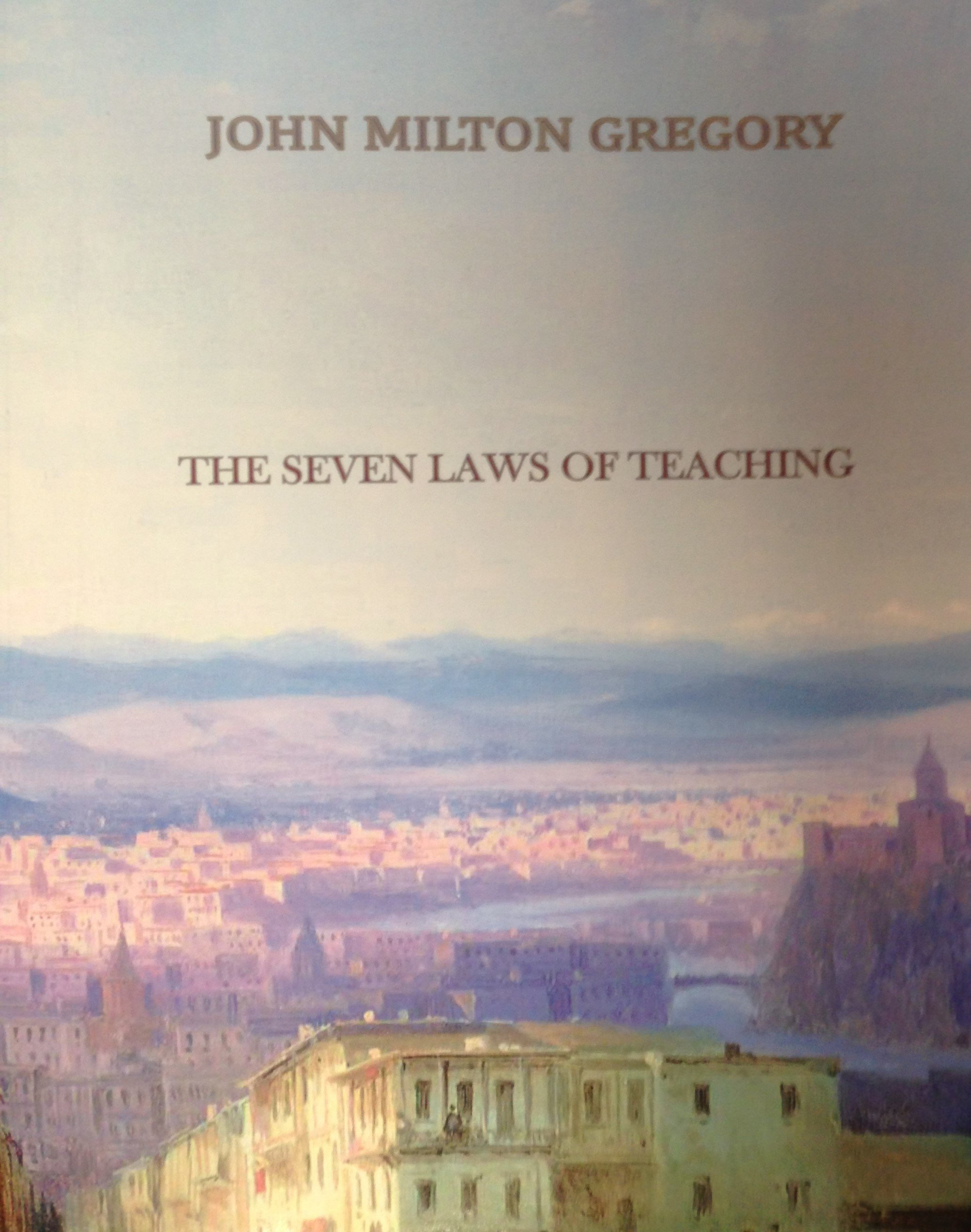 The Seven Laws of Teaching by John Milton Gregory 00071