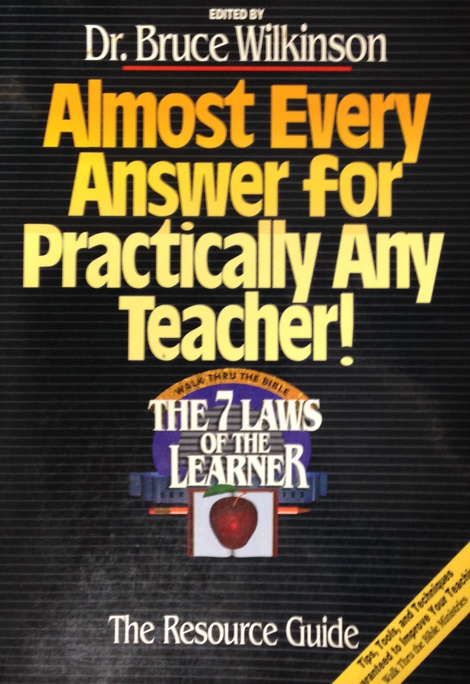 Almost Every Answer for Practically Any Teacher! by Dr. Bruce Wilkinson 00072