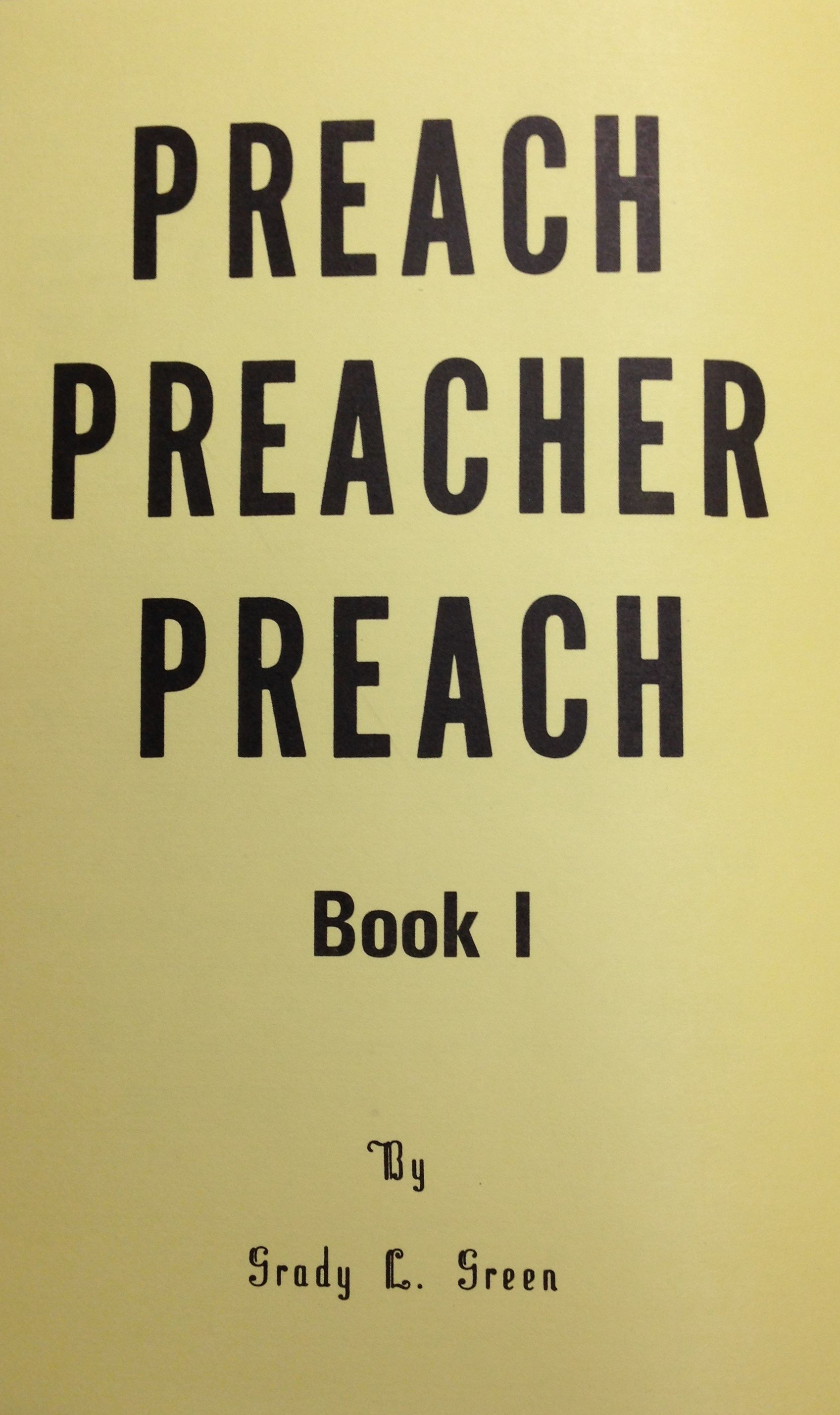 Preach Preacher Preach by Grady Green 00075