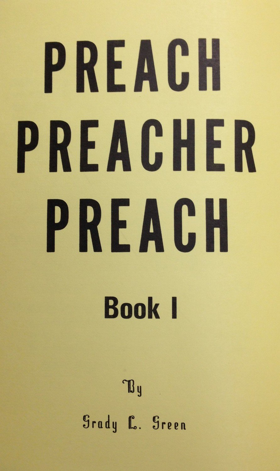 Preach Preacher Preach by Grady Green